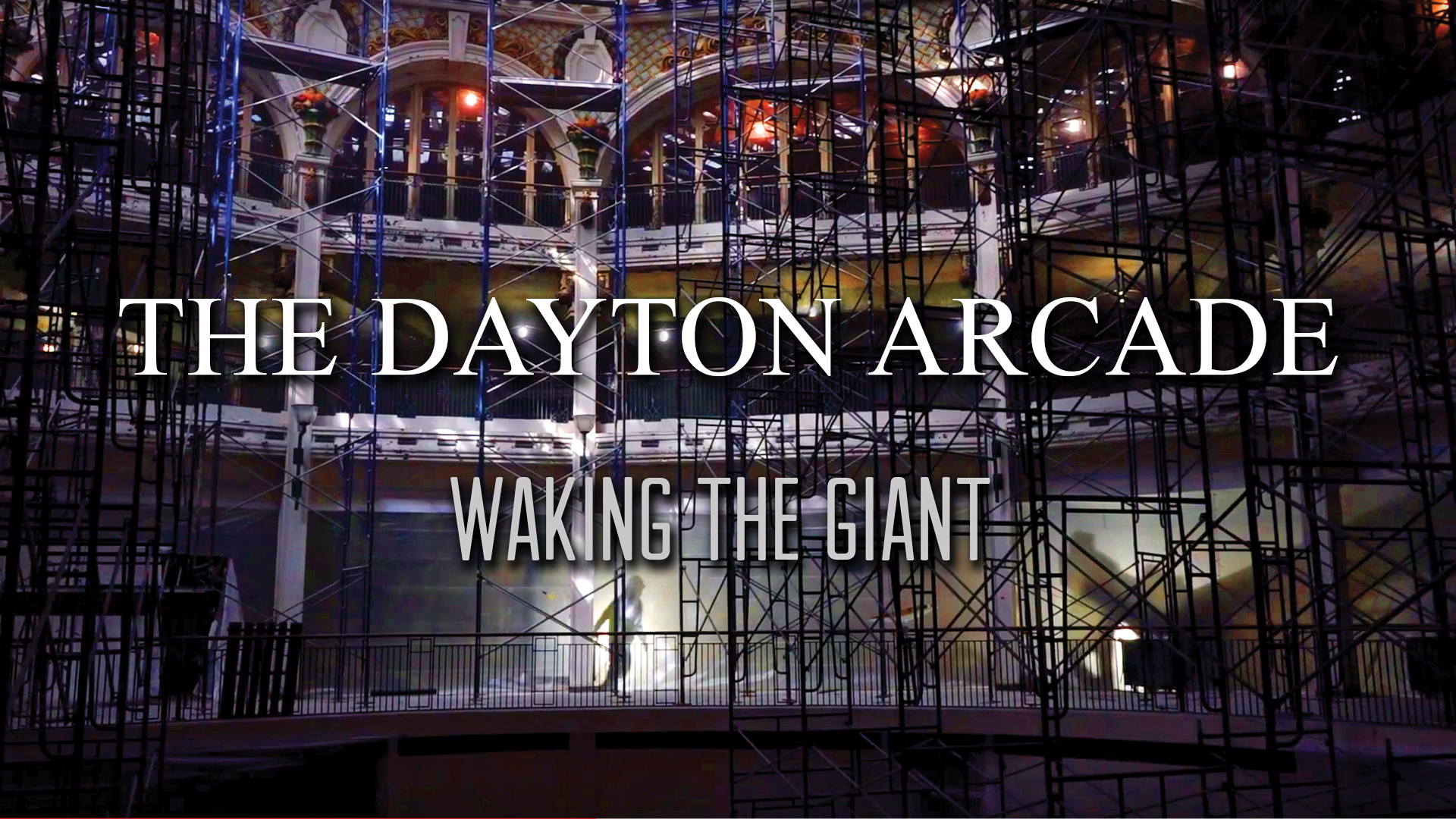 The Dayton Arcade: Waking the Giant