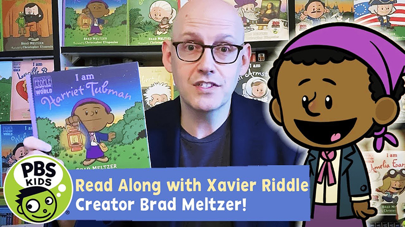 Read-Along with Xavier Riddle Creator Brad Meltzer: I am Harriet Tubman