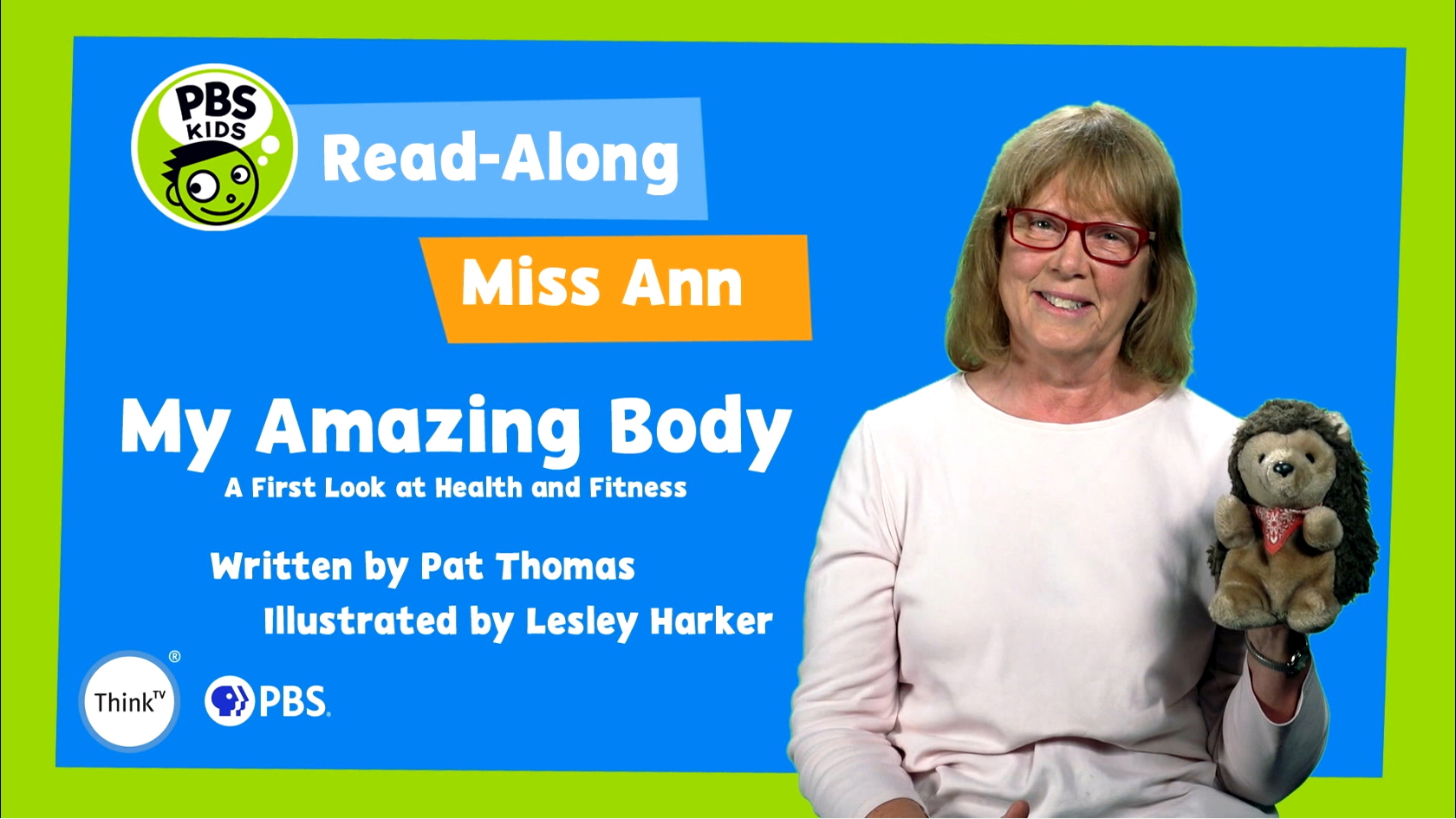 Read-Along with Miss Ann: My Amazing Body