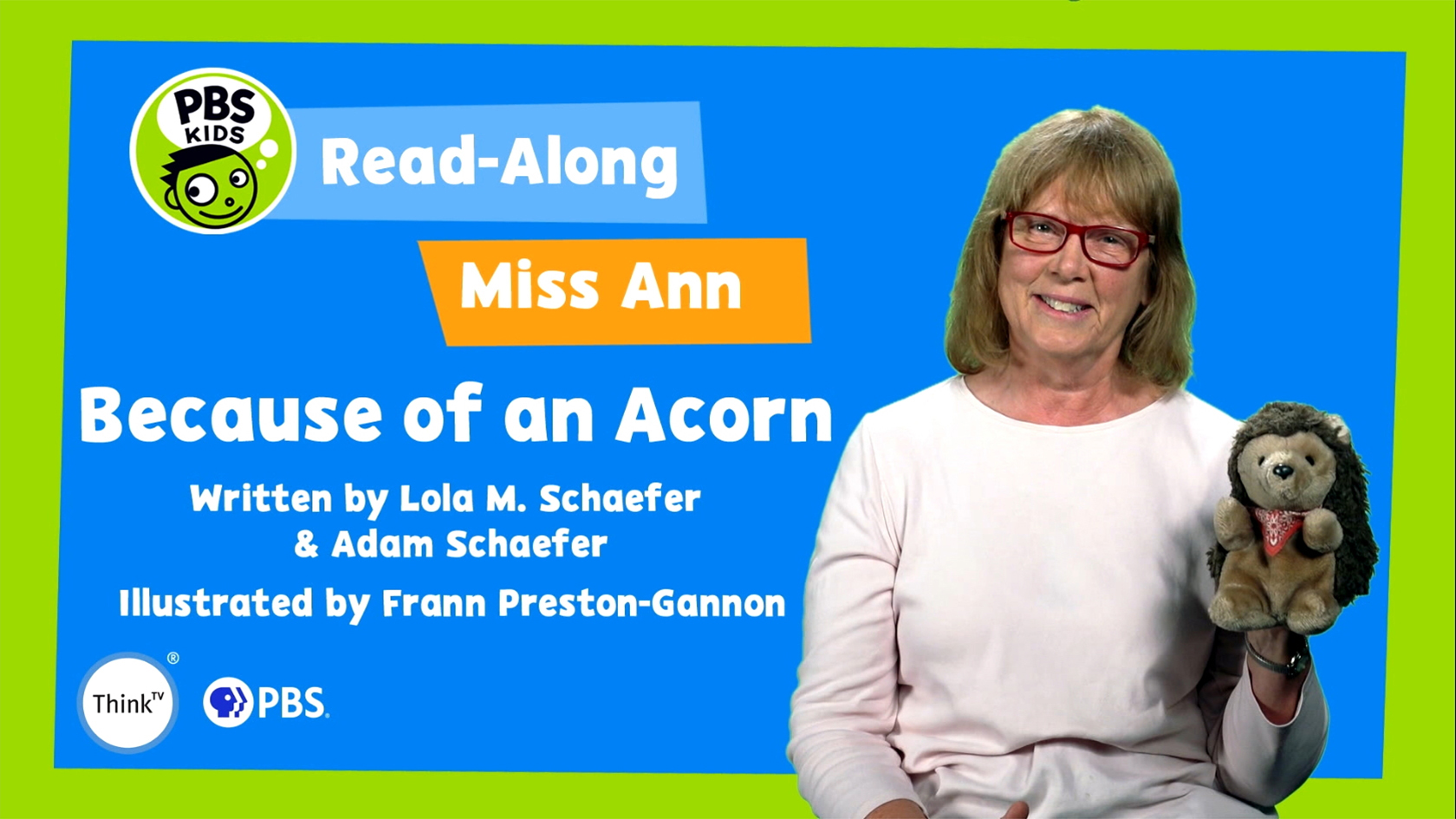 Read-Along with Miss Ann: Because of an Acorn