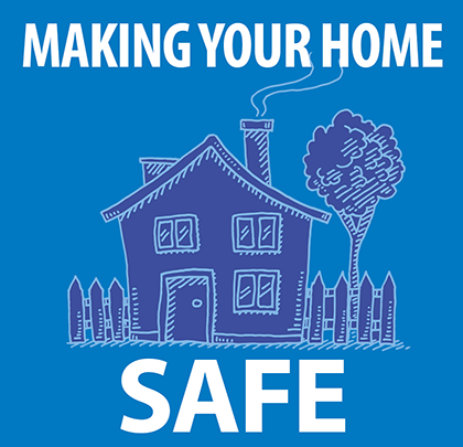 Making Your Home Safe