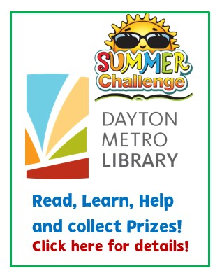 Sponsor: Dayton Metro Library Summer Challenge